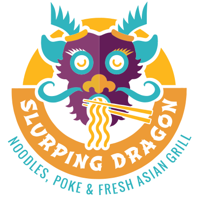 SLURPING DRAGON – Noodles, Poke, & Fresh Asian Grill